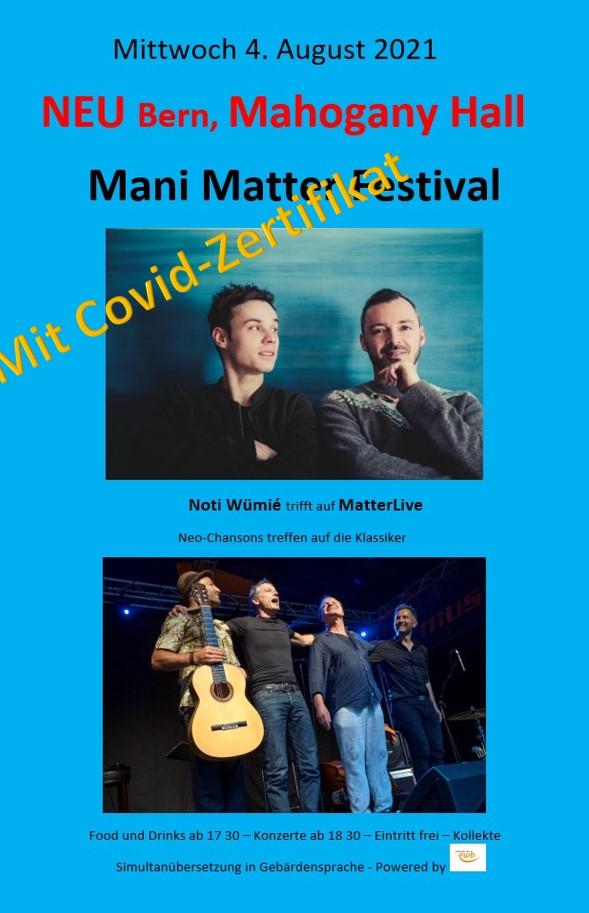 Bild Flyer Mani Matter Festival mit Hinweis zum neuen Ort Mahagoni Hall, Klösterlistutz, Bern sowie Covid-Zertifikat mit ID nötig.